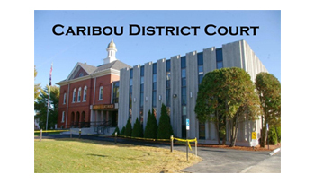 Caribou District Court