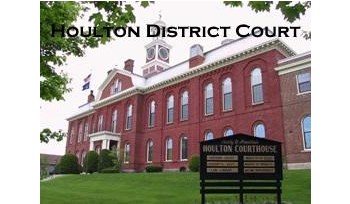 Houlton District Court